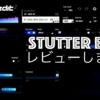 stutter-edit2-review